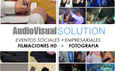 Audiovisual Solution, Fotografía y Video HD